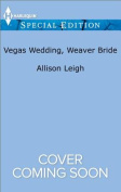 Vegas Wedding, Weaver Bride  [Special Edition]