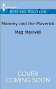 Mommy and the Maverick  [Special Edition]