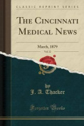 The Cincinnati Medical News, Vol. 12