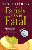 Facials Can Be Fatal [Large Print]