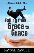 Falling from Grace to Grace