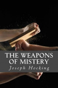 The Weapons of Mistery