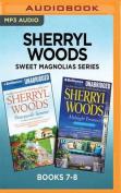 Sherryl Woods Sweet Magnolias Series [Audio]