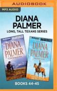 Diana Palmer Long, Tall Texans Series [Audio]