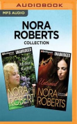 Nora Roberts Collection - Her Mother's Keeper & Untamed [Audio]