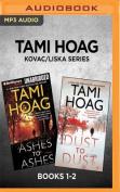 Tami Hoag Kovac/Liska Series [Audio]