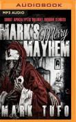 Mark's Merry Mayhem [Audio]