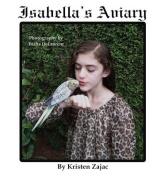 Isabella's Aviary