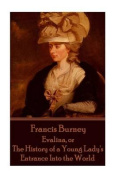 Frances Burney - Evalina, or the History of a Young Lady's Entrance Into the WOR
