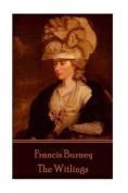 Frances Burney - The Witlings