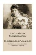 Lucy Maud Montgomery - Chronicles of Avonlea