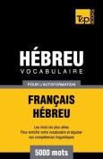 Vocabulaire Francais-Hebreu Pour L'Autoformation - 5000 Mots [FRE]