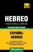 Vocabulario Espanol-Hebreo - 7000 Palabras Mas Usadas [Spanish]