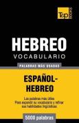 Vocabulario Espanol-Hebreo - 5000 Palabras Mas Usadas [Spanish]