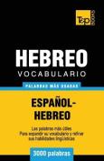 Vocabulario Espanol-Hebreo - 3000 Palabras Mas Usadas [Spanish]