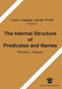 The Internal Structure of Predicates and Names