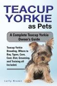Teacup Yorkie as Pets