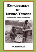 Employment of Negro Troops