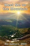 Meet Me on the Mountain
