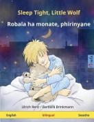 Sleep Tight, Little Wolf - Robala Ha Monate, Phirinyane. Bilingual Children's Book