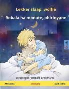 Lekker Slaap, Wolfie - Robala Ha Monate, Phirinyane. Tweetalige Kinderboek  [AFR]