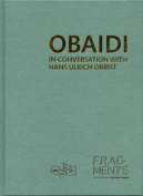 Obaidi in Conversation with Hans Ulrich Obrist