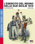 L'Esercito del Regno Delle Due Sicilie 1815 [ITA]