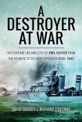 A Destroyer at War
