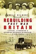 Rebuilding Post War Britain