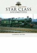 Great Western Star Class Locomotives