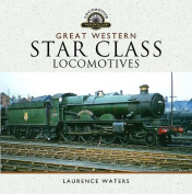 Great Western Star Class Locomotives