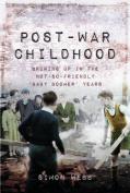 Post-War Childhood