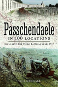 Passchendaele in 100 Locations