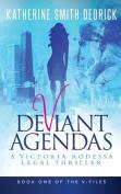 Deviant Agendas