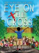 Eye on the Cross