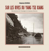 Sur Les Rives Du Yang-Tse Kiang [FRE]