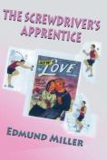 The Screwdriver's Apprentice