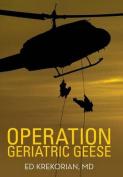 Operation Geriatric Geese