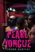 Pearl Tongue (Dallas Diamonds)