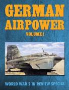 German Airpower Volume 1