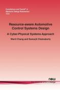 Resource-Aware Automotive Control Systems Design