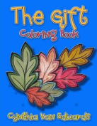 The Gift Coloring Book