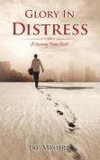 Glory in Distress
