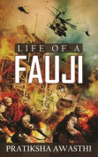 Life of a Fauji