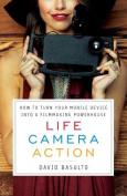 Life. Camera. Action.