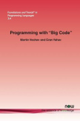 Programming with Big Code