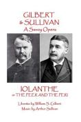 W.S. Gilbert & Arthur Sullivan - Iolanthe