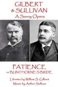 W.S. Gilbert & Arthur Sullivan - Patience