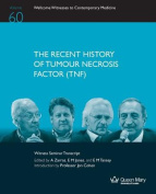 The Recent History of Tumour Necrosis Factor (Tnf)