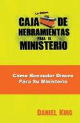 Como Recaudar Dinero Para Su Ministerio [Spanish]